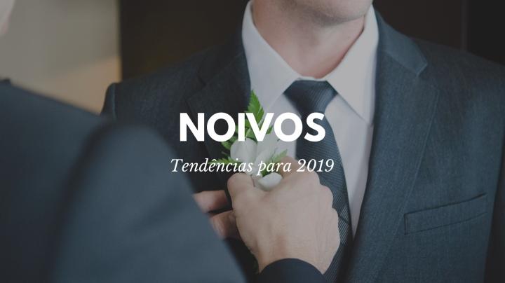 Tendências 2019 –Noivos
