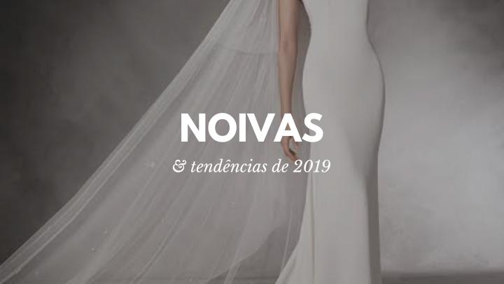 Tendências 2019 – Vestido deNoivas