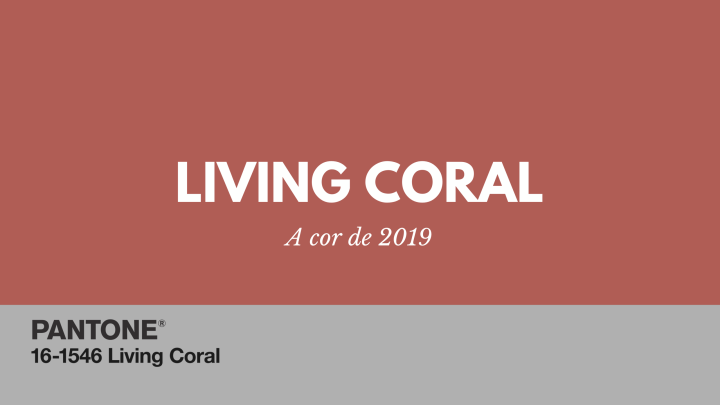 Living Coral – a cor de2019