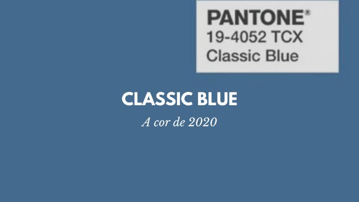 Classic Blue – A Cor de2020